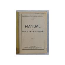 MANUAL DE EDUCATIE FIZICA , VOLUMUL I , PERIOADA INTERBELICA