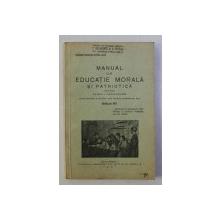MANUAL DE EDUCATIE MORALA SI PATRIOTICA PENTRU CLASA I SECUNDARA de CONSTANTIN - STELIAN , 1941