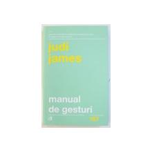 MANUAL DE GESTURI de JUDI JAMES , 2018