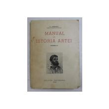 MANUAL DE ISTORIA ARTEI , SECOLUL AL XIX  - LEA ( REALISMUL SI IMPRESIONISMUL ) , VOLUMUL IV de G. OPRESCU , 1945