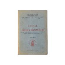 MANUAL DE ISTORIA ROMANILOR PENTRU CLASA A III-A A GIMNAZIILOR INDUSTRIALE de GHEORGHE LAZAR, IOSIF ANDREESCU, NIC. CEAUSANU, EDITIA I-A  1937