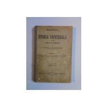MANUAL DE ISTORIA UNIVERSALA PENTRU CLASA A III-A SECUNDARA de I. CLINCIU, M. DIMITRESCU, PARTEA A III-A, EDITIA A II-A  1903