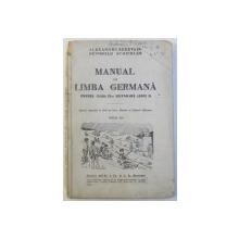 MANUAL DE LIMBA GERMANA  PENTRU CLASA A II -A SECUNDARA ( ANUL I ) de ALEXANDRU EBERVAIN si REINHOLD SCHLEIBER , EDITIE INTERBELICA