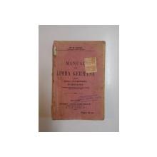 MANUAL DE LIMBA GERMANA PENTRU CLASA A II-A SECUNDARA DE BAIETI SI FETE de G. COMAN  1921