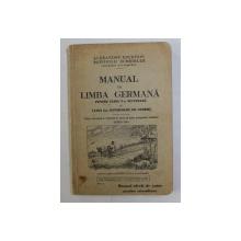 MANUAL DE LIMBA GERMANA PENTRU CLASA V-A SECUNDARA de ALEXANDRU EBERVAIN si REINHOLD SCHLEIBER , PROFESORI DIN CHISINAU , 1935