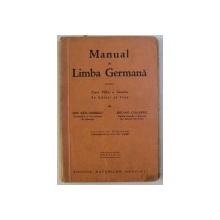 MANUAL DE LIMBA GERMANA , PENTRU CLASA VII - A LICEELOR DE BAIETI SI FETE , EDITIA A I - A de ION SAN - GIORGIU si BRUNO COLBERT , 1935