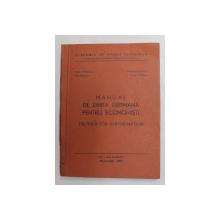 MANUAL DE LIMBA GERMANA PENTRU ECONOMISTI de MARIA MIHULEAC ...SORIN MIHALTAN , 1983