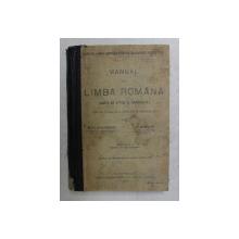 MANUAL DE LIMBA ROMANA ( CARTE DE CITIRE SI GRAMATICA ) PENTRU CLASA III A LICEELOR SI GIMNAZIILOR de MIHAIL DRAGOMIRESCU si GH. ADAMESCU , EDITIA I , 1910 , COTOR LIPIT CU BANDA ADEZIVA , INTERIOR IN STARE BUNA