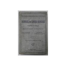 MANUAL DE LIMBA ROMANA PENTRU CLASA VII A SCOALELOR SECUNDARE DE BAIETI SI DE FETE de MIHAIL DRAGOMIRESCU si GH. ADAMESCU , EDITIA II , EDITIE INTERBELICA