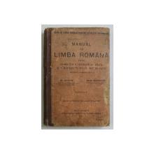 MANUAL DE LIMBA ROMANA PENTRU CLASA VIII A LICEELOR DE BAETI SI SCOALELOR SECUNDARE DE FETE de GH. ADAMESCU si MIHAIL DRAGOMIRESCU , 1912