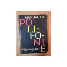 MANUAL DE POLIFONIE de S. GRIGORIEV , T. MULLER , 1963