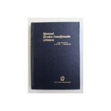 MANUAL DE PROBE FUNCTIONALE CLINICE de ARTUR GITTER si LUDWIG HEILMEYER , 1960
