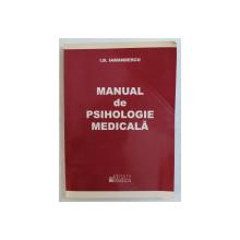 MANUAL DE PSIHOLOGIE MEDICALA de I.B. DIAMANDESCU , 2010 , PREZINTA HALOURI DE APA *