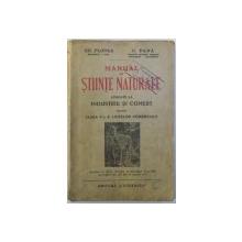 MANUAL DE STIINTE NATURALE APLICATE LA INDUSTRIE SI COMERT PENTRU CLASA V-A A LICEELOR COMERCIALE de GH. FLOREA si C. PANA  , 1939