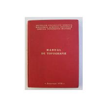 MANUAL DE TOPOGRAFIE de DOBRESINCIUC IOAN , 1978
