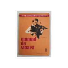 MANUAL DE VIOARA  , VOL. III de IONEL GEANTA , GEORGE MANOLIU , Bucuresti 1983