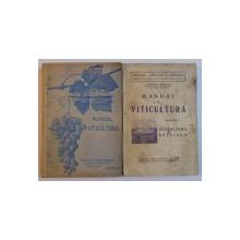 MANUAL DE VITICULTURA , PENTRU UZUL SCOLILOR INFERIOARE SI MEDII DE VITICULTURA , VOL. I - II , ED. a - II - a de ATHANASIE BULENCEA , 1947