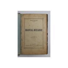 MANUAL MECANIC de LORENT ALEXANDRU , 1920