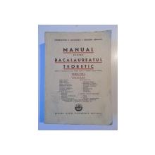 MANUAL PENTRU BACALAUREATUL TEORETIC de CONSTANTIN F. NICOLESCU, GRIGORE ERNESCU, EDITIA VIII-A