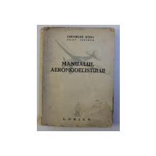 MANUALUL AEROMODELISMULUI de GHEORGHE RADO