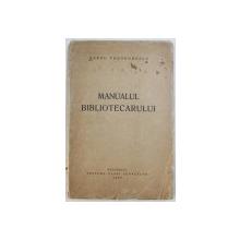 MANUALUL BIBLIOTECARULUI de BARBU THEODORESCU , 1939