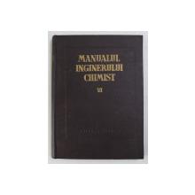 MANUALUL INGINERULUI CHIMIST , VOLUMUL VI - COMBUSTIA , COMBUSTIBILII SI CHIMIZAREA LOR , coordonatori A. STAN si MIRCEA CONSTANTINESCU , 1958