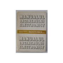 MANUALUL INGINERULUI ELECTRONIST - RADIOTEHNICA , VOLUMUL III de ED. NICOLAU ..G. DOGARU , 1989