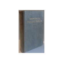 MANUALUL INGINERULUI , HUTTE , VOL I , 1951