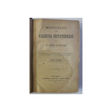 MANUALUL SEU CALEUSA CETATEANULUI IN MATERIE JUDICIARA de IOAN RADOI , 1882