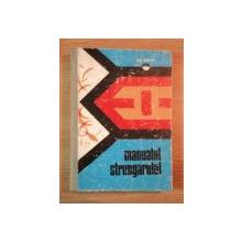 MANUALUL STRUNGARULUI de GH. BIBER , 1977