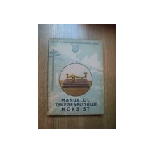 MANUALUL TELEGRAFISTULUI MORSIST , 1955