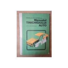 MANUALUL TINICHIGIULUI AUTO pentru scoli profesionale de I. SAVA , N. DINESCU