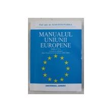 MANUALUL UNIUNII EUROPENE - EDITIA A V- A de AUGUSTIN FUEREA , 2011