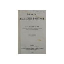 MANUEL D' ECONOMIE POLITIQUE par M. H. BAUDRILLART , 1857