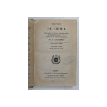 MANUEL DE CHIMIE  - BACCALAUREAT ES SCIENCES par J. LANGLEBERT , SFARSITUL SEC. XIX