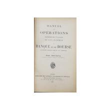 MANUEL DES OPERATIONSCOMMERCILAES ET FINANCIERES DE BANQUE ET DE BOURSE par HENRI MONTARNAL , 1925