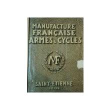 MANUFACTURE FRANCAISE ARMES & CYCLES- SAINT ETIENNE