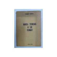MARE TEOREMA A LUI FERMAT de BUJOR VOINEA , 1980 , DEDICATIE CATRE EUGEN BARBU *