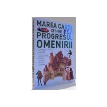 MAREA CARTE DESPRE PROGRESUL OMENIRII de GIOVANNI CASELLI , 2017