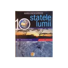 MAREA ENCICLOPEDIE STATELE LUMII, VOL. IX AFRICA CENTRALA SI DE SUD, 2009