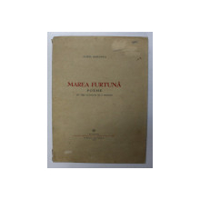 MAREA FURTUNA - POEME de AUREL BARANGA , CU TREI ILUSTRATII DE S. PERAHIM , 1946 , EXEMPLAR 130 DIN 1226 PE HARTIE OFFSET CHAMOIS MATA *