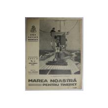 MAREA NOASTRA PENTRU TINERET , ORGANUL DE PROPAGANDA PENTRU TINERET AL ' LIGII NAVALE ROMANE  '  , ANUL II , NR. 8  , DECEMBRIE , 1939