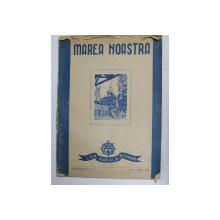 MAREA NOASTRA , REVISTA LIGII NAVALE ROMANE , ANUL XVII , NR. 5 - 6 , MAI - IUNIE 1948
