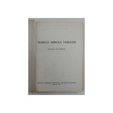MARELE MIRCEA VOIEVOD-ION PATROIU  1987