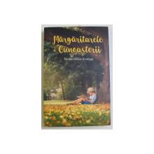 MARGARITARELE CUNOASTERII - RELATARI BIBLICE IN VERSURI de VICTORIA ILIE , 2019