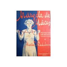 MARGELE DE MACES  - POVESTIRI DIN VACANTA ( VERSURI SI PROZA ) de MARTA D . RADULESCU , EDITIE INTERBELICA , DEDICATIE*