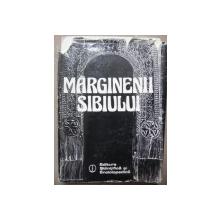 MARGINENII SIBIULUI  BUCURESTI 1985