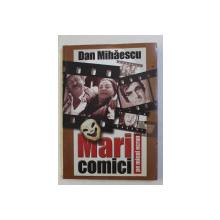 MARI COMICI PE MICUL ECRAN de DAN MIHAESCU , 2003