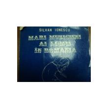 MARI MUZICIENI AI LUMII IN ROMANIA -SILVAN IONESCU, BUC. 1995