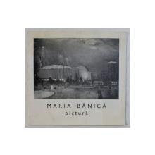 MARIA BANICA - PICTURA